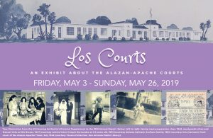 Los Courts: An Exhibit about The Alazan-Apache Courts