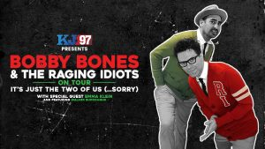 Bobby Bones & The Raging Idiots