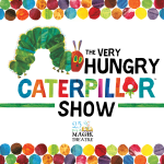 "The Magik Theatre Presents: ""The Very Hungry Caterpillar"""