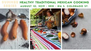Summer Series: Healthy Traditional Mexican Cooking...