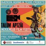 Talom Aptzai Native American Film Festival