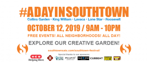 Southtown The Arts District Presents: A Day In Southtown
