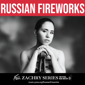 YOSA Zachry Series: Russian Fireworks with Christine Lamprea