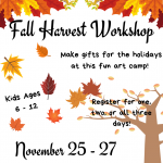 Fall Harvest Workshop (Ages 6-12)