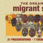 DreamWeek Speaker Series 2020: Migrant Series