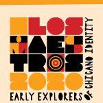 Los Maestros: Early Explorers of Chicano Identity