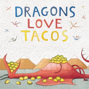 """The Magik Theatre Presents: """"Dragons Love Tacos"""""""
