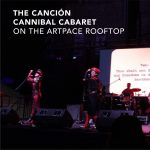 The Canción Cannibal Cabaret on the Artpace Rooftop