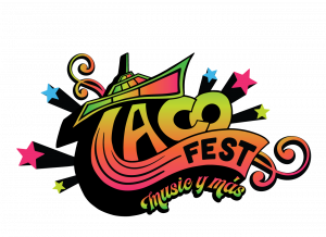 Taco Fest: Music Y Más
