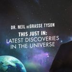 Dr. Neil deGrasse Tyson - This Just In: Latest Dis...