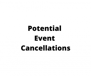 Canceled And/Or Postponed Events