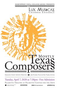 Mostly Texas Composers - Lux Musicae