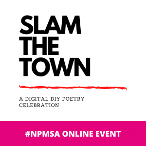 Slam the Town: A DIY POETRY CELEBRATION