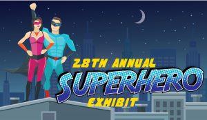 28th Annual Superhero (Virtual) Exhibit
