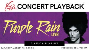 YOSA Concert Playback: Classic Albums Live - Purple Rain