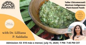 Virtual cooking workshop, Taller Chicomecoatl: Mexican Indigenous Plant- based Foods.