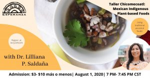 """Virtual cooking workshop, """"Taller Chicomecoatl: Mexican Indigenous Plant-based Foods"""""""