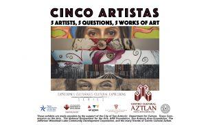 Cultural Expression Series: Cinco Artistas