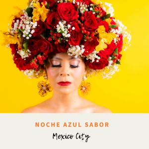 Noche Azul Concert: Sabor Mexico City