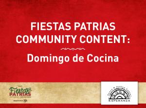 Fiestas Patrias Community Content: Domingo de Coci...