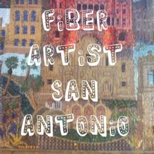 Fiber Artists of San Antonio