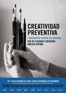 Creatividad Preventiva. I Encuentro Virtual de Artistas. Spain UNESCO Creative Cities cluster
