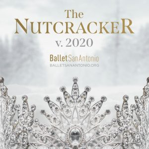 Ballet San Antonio's The Nutcracker v. 2020