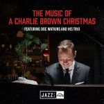 The Music of Charlie Brown featuring Doc Watkins and his Trio