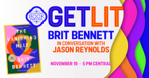 Get Lit: Brit Bennett in conversation with Jason Reynolds