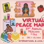 31st annual Mercado de Paz/Peace Market!