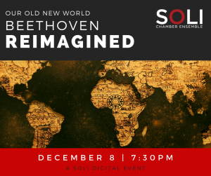 Our Old New World: Beethoven Reimagined