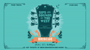 Sips and Sounds of The West