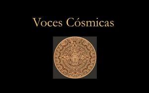 """Voces Cósmicas presents """"Deferred Dreams"""""""
