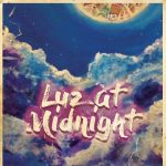 Luz at Midnight: A Book Launch and Celebration