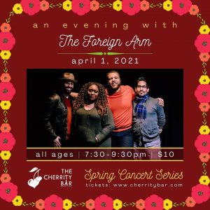 Spring Concert Series: The Foreign Arm