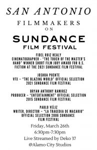 Virtual Panel – San Antonio Filmmakers on Sundance Film Festival