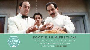 Foodie Film Festival: Big Night