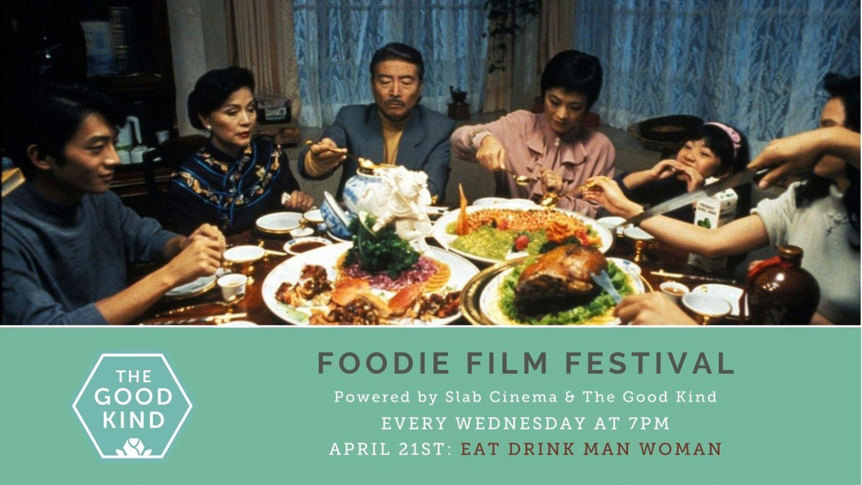 Foodie Film Festival: Eat Drink Man Woman