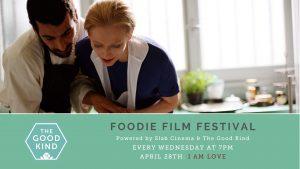 Foodie Film Festival: I Am Love