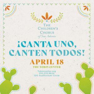 Canta Uno, Canten Todos! Children's Chorus of San Antonio Performance Event