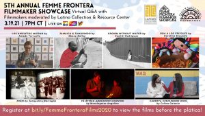 5th Annual Femme Frontera Filmmaker Showcase and Q&A with Filmmakers