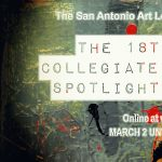 San Antonio Art League & Museum Collegiate Exhibition - Spotlight on Faculty