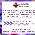 Virtual Conversation: New Public Art Sculpture at Frio and Commerce St. in Council District 5