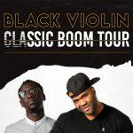 Black Violin: Classic Boom Tour