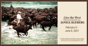 Live the West: Photographs by Janell Kleberg