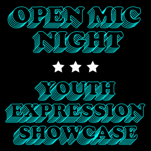 Youth Expression Showcase Hosted by SAY Sí & ...