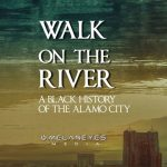 "SAAACAM Black History Film Series - ""Walk on the River"""