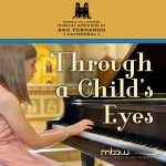Through a Child's Eyes | Russell Hill Rogers Musical Evenings at San Fernando Cathedral (Virtual)