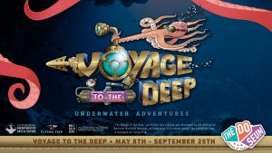 Voyage To The Deep Traveling Exhibit Now Open