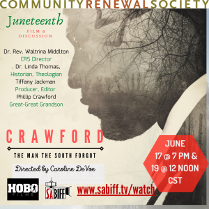 Crawford: The Man the South Forgot - Juneteenth Fi...